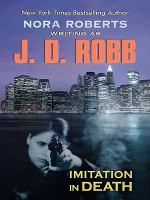Cover image for Imitation in death. bk. 17 In death series