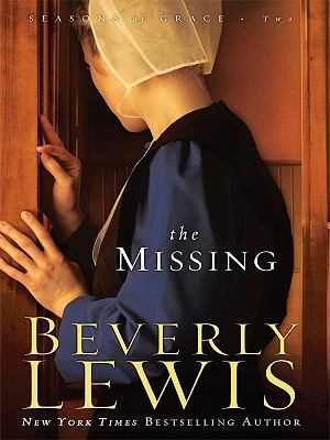 Cover image for The missing. bk. 2 Seasons of grace series