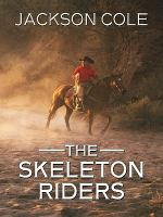 Cover image for The skeleton riders