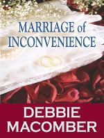 Cover image for Marriage of inconvenience. bk. 1 [large print] : Those Manning men series