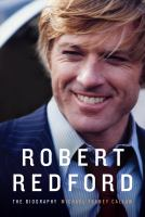 Cover image for Robert Redford the biography