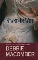 Cover image for Stand-in wife. bk. 2 : Those Manning men series