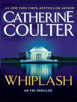 Cover image for Whiplash. bk. 14 [large print] : FBI. thriller series
