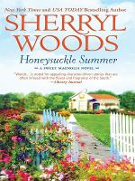 Cover image for Honeysuckle summer. bk. 7 Sweet Magnolias series
