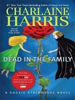 Cover image for Dead in the family. bk. 10 [large print] : Southern Vampire series