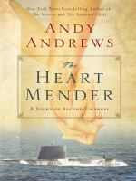 Cover image for The heart mender a story of second chances