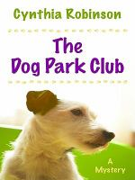 Cover image for The Dog Park Club. bk. 1 : Max Bravo series