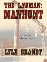 Cover image for Manhunt bk. 6 : The lawman series