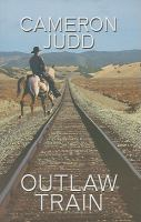 Cover image for Outlaw train