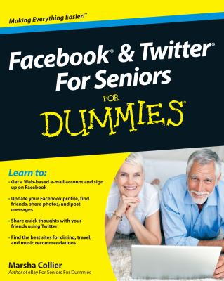Cover image for Facebook and Twitter for seniors for dummies