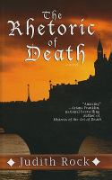 Cover image for The rhetoric of death. bk. 1 Charles du Luc series