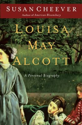 Cover image for Louisa May Alcott a personal biography