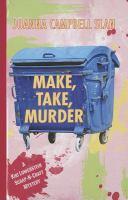 Cover image for Make, take, murder. bk. 4 Kiki Lowenstein scrap-n-craft mystery series