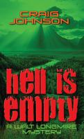 Cover image for Hell is empty. bk. 7 Walt Longmire series
