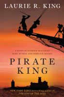 Cover image for Pirate king. bk. 11 Mary Russell / Sherlock Holmes series