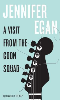 Cover image for A visit from the Goon Squad