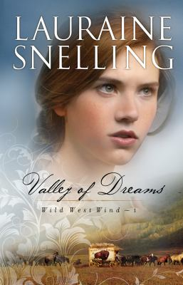 Cover image for Valley of dreams. bk. 1 Wild west wind series
