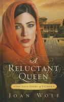 Cover image for A reluctant queen the love story of Esther