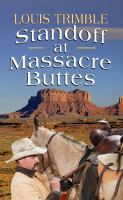 Cover image for STANDOFF AT MASSACRE BUTTES