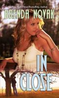 Cover image for In close. bk. 3 Bulletproof trilogy series