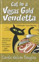 Cover image for Cat in a Vegas gold vendetta. bk. 23 Midnight Louie series