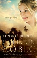 Cover image for Lonestar homecoming. bk. 3 [large print] : Lonestar series