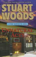 Cover image for Unnatural acts. bk. 23 Stone Barrington series