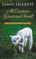 Cover image for All creatures great and small