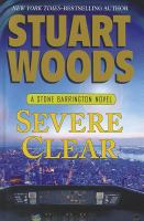 Cover image for Severe clear. bk. 24 Stone Barrington series