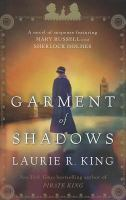Cover image for Garment of shadows. bk. 12 Mary Russell / Sherlock Holmes series