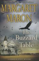 Cover image for The buzzard table. bk. 18 Deborah Knott mystery series