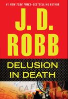Cover image for Delusion in death. bk. 35 In death series