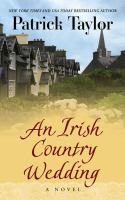 Cover image for An Irish country wedding. bk. 7 [large print] : [a novel] : Irish country series