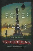 Cover image for The bones of Paris a novel of suspense