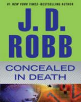 Cover image for Concealed in death. bk. 38 In death series