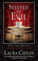 Cover image for Steeped in evil. bk. 15 Tea shop mystery series