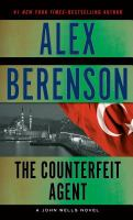 Cover image for The counterfeit agent. bk. 8 John Wells series