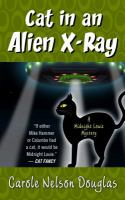 Cover image for Cat in an alien x-ray. bk. 25 Midnight Louie mystery series