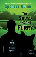 Cover image for The sound and the furry. bk. 6 Chet and Bernie mystery series