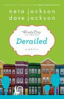 Cover image for Derailed. bk. 2 Windy City neighbors series