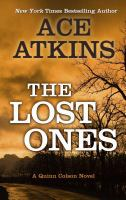 Cover image for The lost ones. bk. 2 Quinn Colson series
