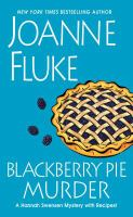 Cover image for Blackberry pie murder. bk. 17 Hannah Swensen series