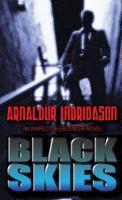 Cover image for Black skies. bk. 8 Inspector Erlendur series
