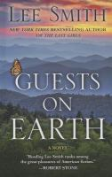 Cover image for Guests on Earth a novel