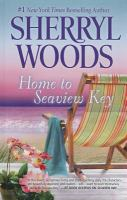 Cover image for Home to Seaview Key. bk. 2 Seaview Key series