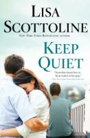 Cover image for Keep quiet [large print]