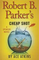Cover image for Robert B. Parker's Cheap shot [large print] : Spenser series