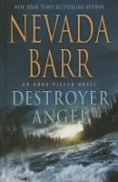 Cover image for Destroyer angel. bk. 18 [large print] : Anna Pigeon series