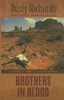 Cover image for Brothers in blood. bk. 4 [large print] : Byrnes Family Ranch series