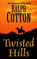 Cover image for Twisted hills [large print] : Ranger series